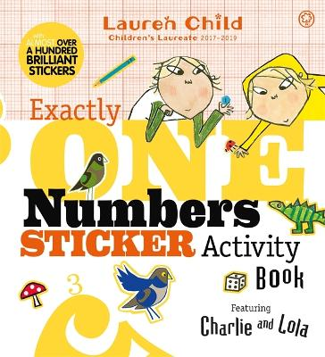 Charlie and Lola: Exactly One Numbers Sticker Activity Book by Lauren Child
