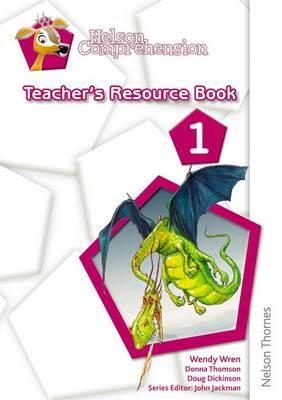 Nelson Comprehension Teacher's Resource Book 1 by Wendy Wren