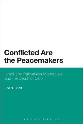 Conflicted are the Peacemakers by Eric N. Budd