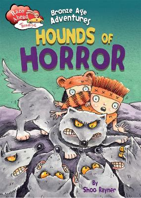 Race Ahead With Reading: Bronze Age Adventures: Hounds of Horror book