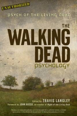 The Walking Dead Psychology by Travis Langley