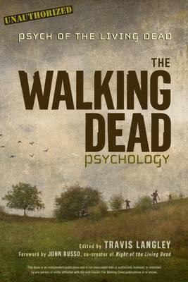 The Walking Dead Psychology by Travis Langley