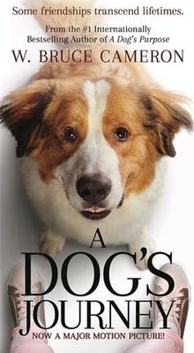 A Dog's Journey: Film Tie-In by W. Bruce Cameron