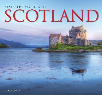 Best-Kept Secrets of Scotland by Michael Kerrigan