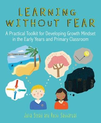 Learning without Fear by Julia Stead