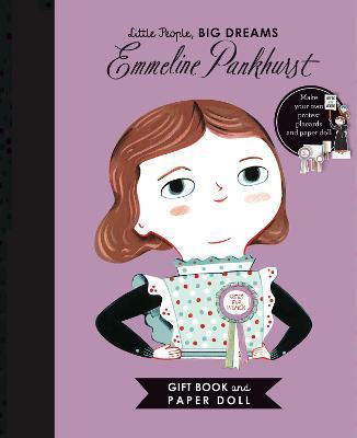 Little People, BIG DREAMS: Emmeline Pankhurst Book and Paper Doll Gift Edition Set by Isabel Sanchez Vegara