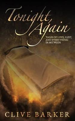 Tonight, Again by Clive Barker
