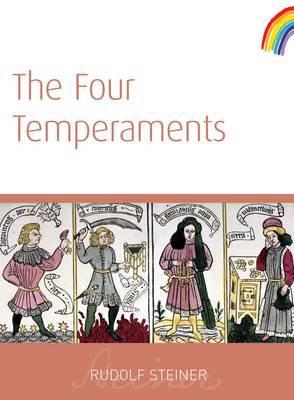 Four Temperaments by Rudolf Steiner