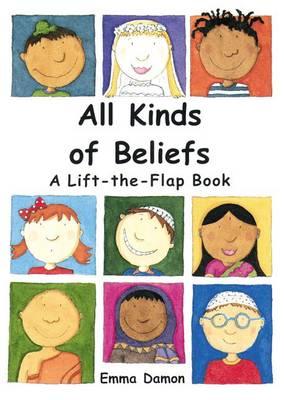 All Kinds of Beliefs by Emma Damon