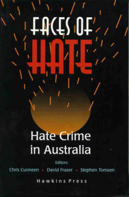 Faces of Hate by Chris Cunneen
