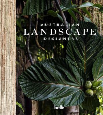Belle Australian Landscape Designers by Belle