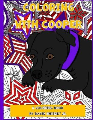 Coloring with Cooper by David Whitney Jr