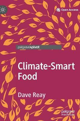 Climate-Smart Food by Dave Reay