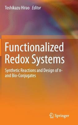 Functionalized Redox Systems by Toshikazu Hirao