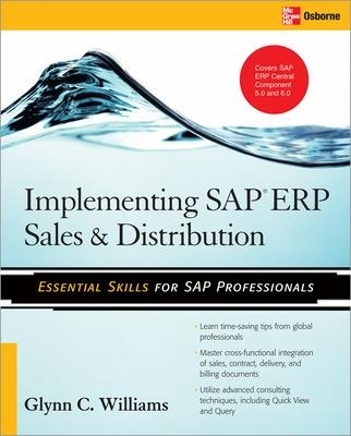 Implementing SAP ERP Sales & Distribution by Glynn Williams