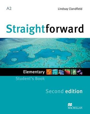 Straightforward 2nd Edition Elementary Level Student's Book by Lindsay Clandfield