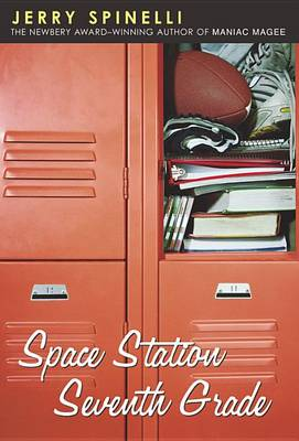 Space Station Seventh Grade by Jerry Spinelli