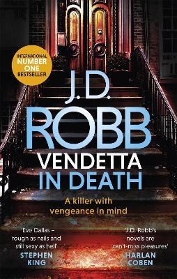 Vendetta in Death: An Eve Dallas thriller (Book 49) by J. D. Robb