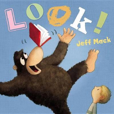 Look by Jeff Mack