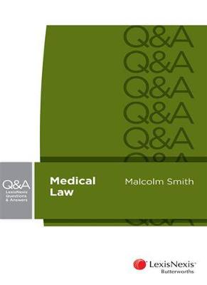 LexisNexis Questions and Answers: Medical Law by Smith