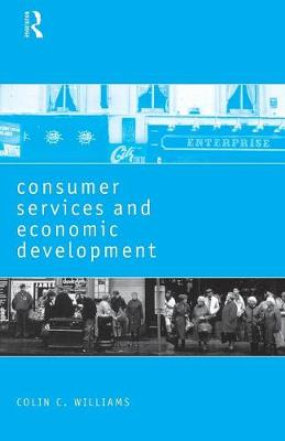Consumer Services and Economic Development by Colin C. Williams