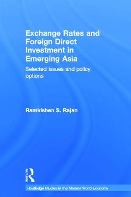Exchange Rates and Foreign Direct Investment in Emerging Asia book