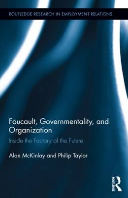 Foucault, Governmentality, and Organization book
