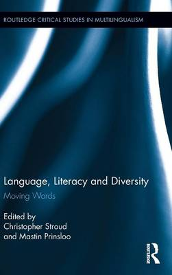 Language, Literacy and Diversity by Christopher Stroud