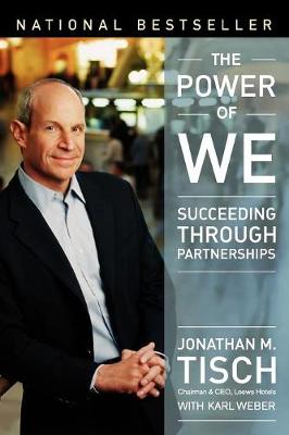 The Power of We by Jonathan M. Tisch
