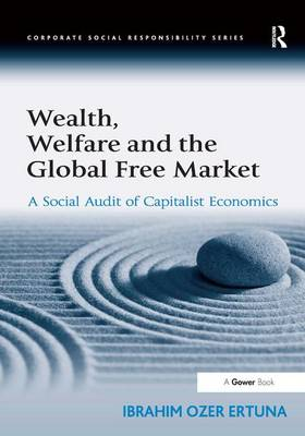 Wealth, Welfare and the Global Free Market book