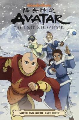 Avatar: The Last Airbender - North and South Part 3 by Gene Luen Yang