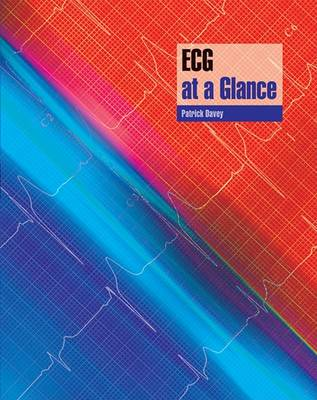Ecg at a Glance by Patrick Davey