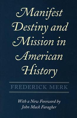 Manifest Destiny and Mission in American History book