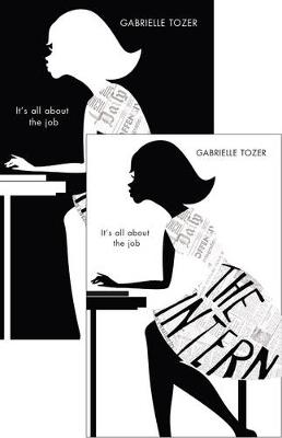 Intern (The Intern, Book 1) by Gabrielle Tozer
