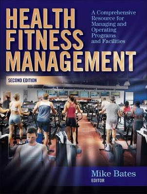 Health Fitness Management by Michael Bates