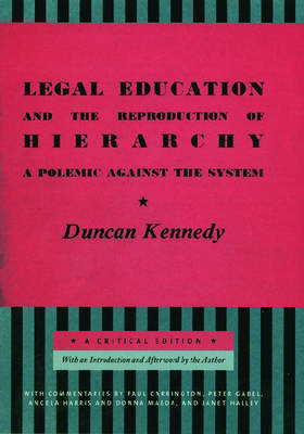 Legal Education and the Reproduction of Hierarchy book