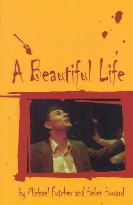 Beautiful Life by Michael Futcher
