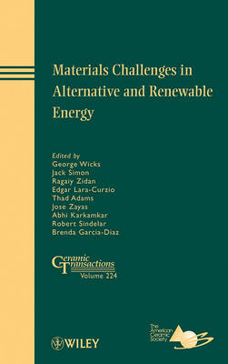 Materials Challenges in Alternative and Renewable Energy by ACerS (American Ceramic Society)