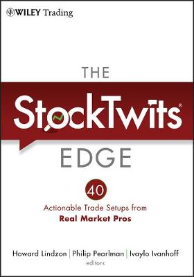 The StockTwits Edge by Howard Lindzon