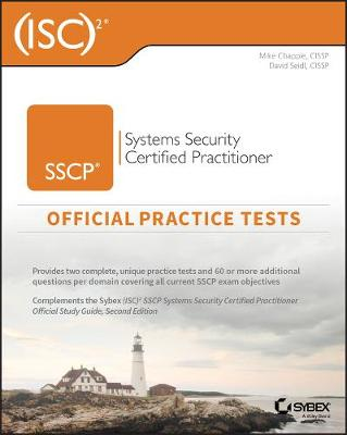 (ISC)2 SSCP Systems Security Certified Practitioner Official Practice Tests by Mike Chapple