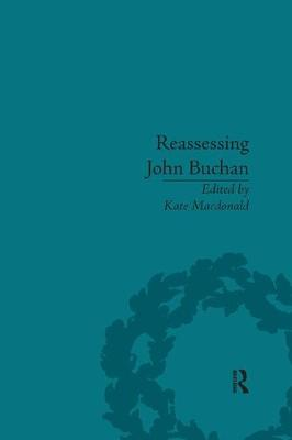 Reassessing John Buchan by Kate Macdonald
