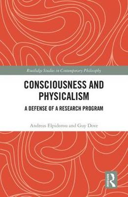 Consciousness and Physicalism book