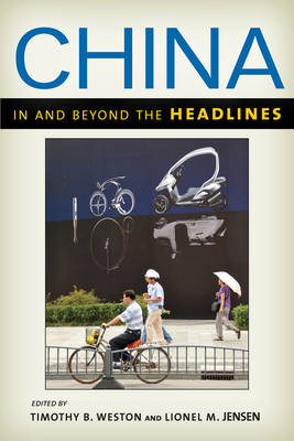 China in and beyond the Headlines by Timothy B. Weston