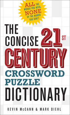 The Concise 21st Century Crossword Puzzle Dictionary by Kevin McCann