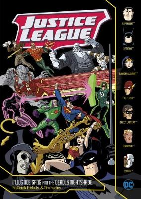 Injustice Gang and the Deadly Nightshade by Derek Fridolfs