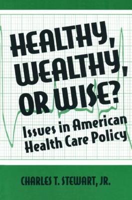 Healthy, Wealthy, or Wise? by David W Stewart