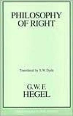 Philosophy Of Right by Georg Wilhelm Friedrich Hegel