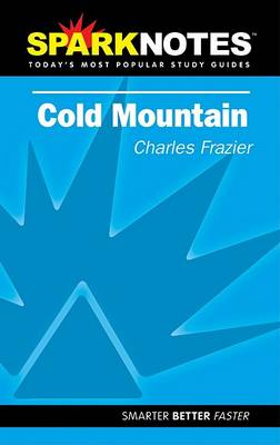 Spark Notes Cold Mountain by Charles Frazier