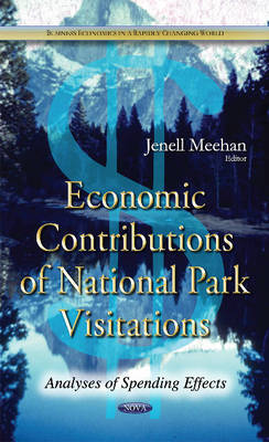 Economic Contributions of National Park Visitations by Jenell Meehan