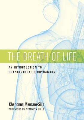 The Breath Of Life by Cherionna Menzam-Sills